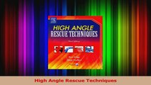 Read  High Angle Rescue Techniques Ebook Free