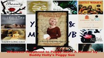 PDF Download  Whatever Happened to Peggy Sue A Memoir by Buddy Hollys Peggy Sue Download Online