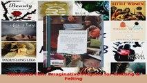Download  AlterKnits Felt Imaginative Projects for Knitting  Felting Ebook Free