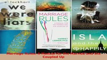 PDF Download  Marriage Rules A Manual for the Married and the Coupled Up PDF Online