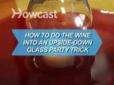 Voici une vidéo qui vous apprend comment faire de la magie avec du vin