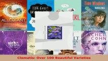 Read  Clematis Over 100 Beautiful Varieties PDF Online