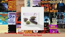 Read  Decorating Eggs 15 Fun and Stylish Projects for Decorating Eggs PDF Online
