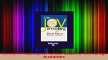 Read  The Joy of Teaching A Practical Guide for New College Instructors Ebook Free