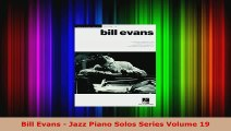 Read  Bill Evans  Jazz Piano Solos Series Volume 19 PDF Online