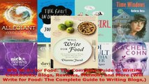 Read  Will Write for Food The Complete Guide to Writing Cookbooks Blogs Reviews Memoir and More PDF Free