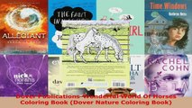 Read  Dover PublicationsWonderful World Of Horses Coloring Book Dover Nature Coloring Book Ebook Free