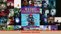 Read  Weird Canadian Words How to Speak Canadian Great Canadian Stories PDF Free