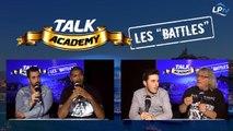 Talk Academy, les battles : Nicolas VS Didier VS Julien