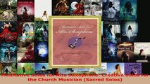 Download  Meditative Solos for Alto Saxophone Creative Solos for the Church Musician Sacred Solos PDF Free