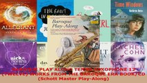 Read  BAROQUE PLAY ALONG TENOR SAXOPHONE 12 TWELVE WORKS FROM THE BAROQUE ERA BOOKCD Schott EBooks Online