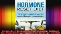 Hormone Reset Diet Balance Hormones Recharge Health and Lose Weight Effortlessly Hormone