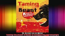 Taming the Beast A Guide to Conquering Fibromyalgia