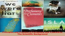PDF Download  Principles and Practice of Perfumery and Cosmetics The Scientific Background Read Online
