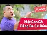 Hài Bảo Chung Cười 2015 - Một Con Gà Bằng Ba Cú Đấm - Bảo chung ft Hiếu Hiền - meWOW