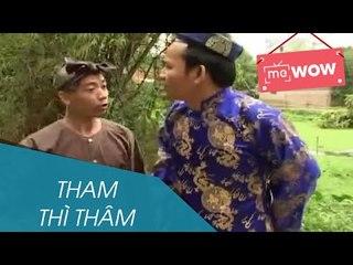 Hài - Tham Thì Thâm - meWOW