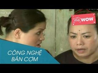 Hài - Công Nghệ Bán Cơm - meWOW