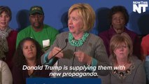 Hillary Clinton Says Donald Trump Is Helping ISIS
