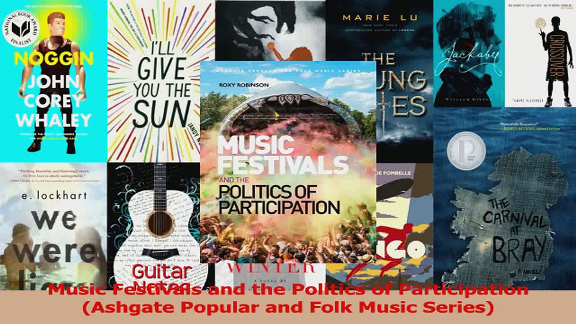 PDF Download  Music Festivals and the Politics of Participation Ashgate Popular and Folk Music Serie