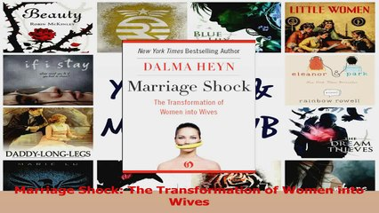 PDF Download  Marriage Shock The Transformation of Women into Wives Read Full Ebook