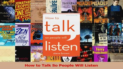 PDF Download  How to Talk So People Will Listen Download Online