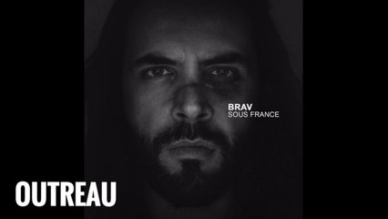Brav - Outreau (Official Audio)