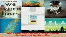 PDF Download  With a Little Help from Our Friends Creating Community as We Grow Older PDF Online