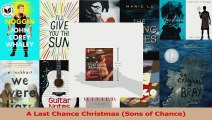 Read  A Last Chance Christmas Sons of Chance Ebook online
