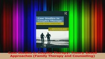 Case Studies in Couples Therapy TheoryBased Approaches Family Therapy and Counseling Download