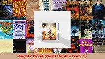 Read  Angels Blood Guild Hunter Book 1 Ebook Free