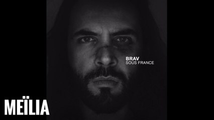Brav - Meïlia (Official Audio)