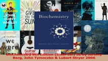 PDF Download  Biochemistry 6th Edition Sixth Ed 6e By Jeremy Berg John Tymoczko  Lubert Stryer 2006 Read Online
