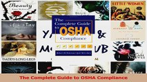 The Complete Guide to OSHA Compliance Read Online