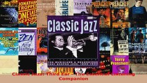 Download  Classic Jazz Third Ear  The Essential Listening Companion PDF Free