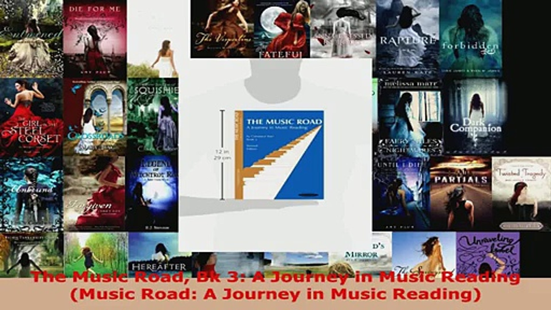 Read  The Music Road Bk 3 A Journey in Music Reading Music Road A Journey in Music Reading EBooks On