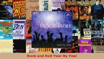 Read  Rock and Roll Year By Year Ebook Free