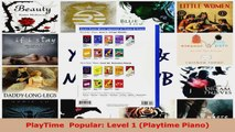 Read  PlayTime  Popular Level 1 Playtime Piano EBooks Online