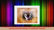 Download  A Day in the Life of a Colonial Wigmaker Library of Living and Working in Colonial Times EBooks Online