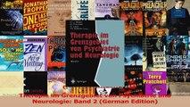Therapie im Grenzgebiet von Psychiatrie und Neurologie Band 2 German Edition Read Online