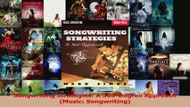 PDF Download  Songwriting Strategies A 360Degree Approach Music Songwriting Read Full Ebook