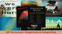 Read  Off The Record  Songwriters on Songwriting PDF Free