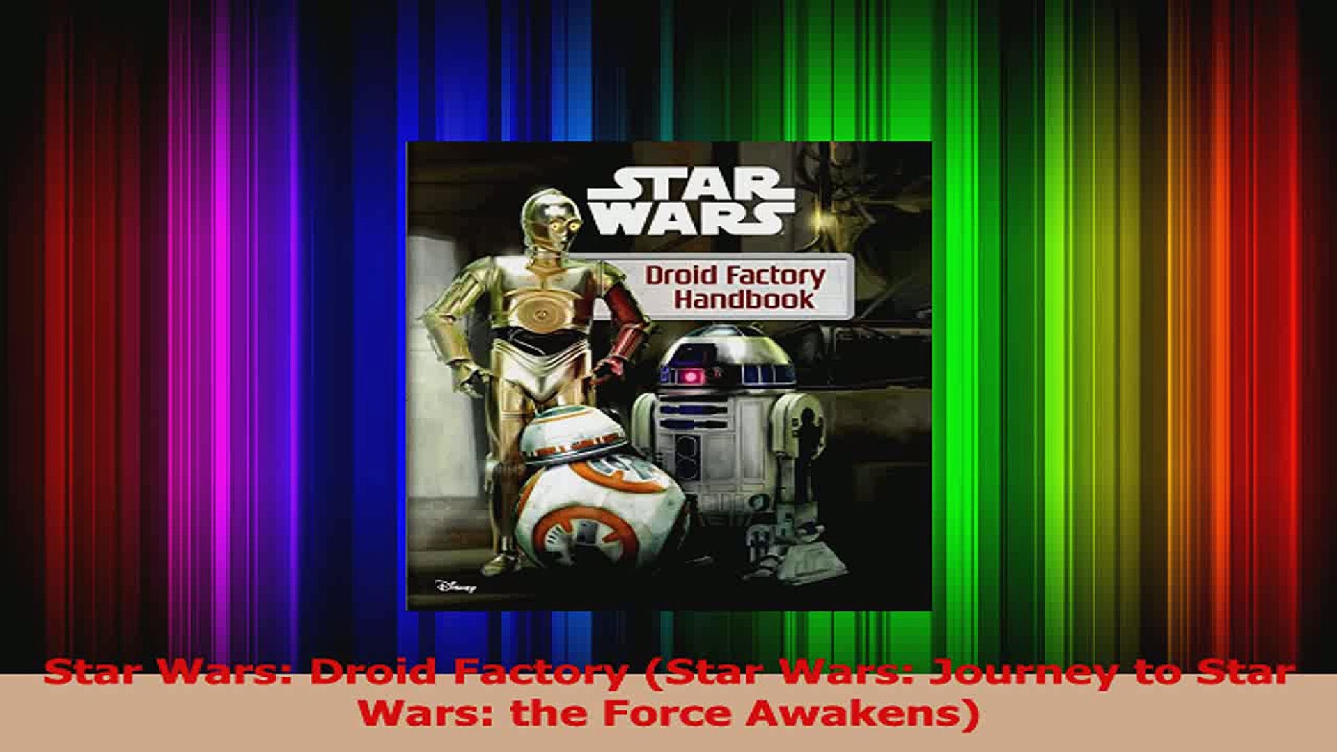 PDF Download  Star Wars Droid Factory Star Wars Journey to Star Wars the Force Awakens Read Online