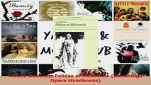 Read  Claude Debussy Pelléas et Mélisande Cambridge Opera Handbooks EBooks Online