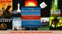 PDF Download  French Faux Amis The Combined Book PDF Online