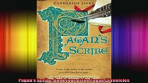 Pagans Scribe Book Four of the Pagan Chronicles