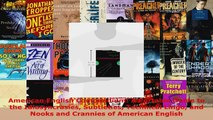 Read  American English Compendium A Portable Guide to the Idiosyncrasies Subtleties Technical EBooks Online