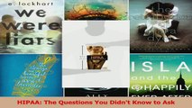 Read  HIPAA The Questions You Didnt Know to Ask Ebook Free