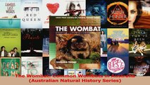 Read  The Wombat Common Wombats in Australia Australian Natural History Series PDF Online