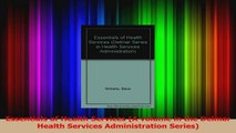 Read  Essentials of Health Services A volume in the Delmar Health Services Administration Ebook Free