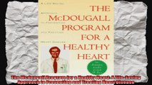 The Mcdougall Program for a Healthy Heart A LifeSaving Approach to Preventing and